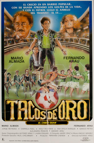 Chido Guan, el Tacos de Oro, Mexican Movie Poster