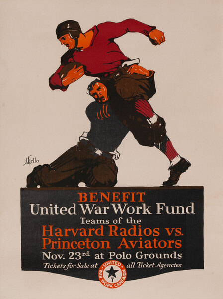 United War Work Campaign Poster, Benefit, United War Work Fund, Teams of the Harvard Radios vs. Princeton Aviators - Nov. 23rd at Polo Grounds
