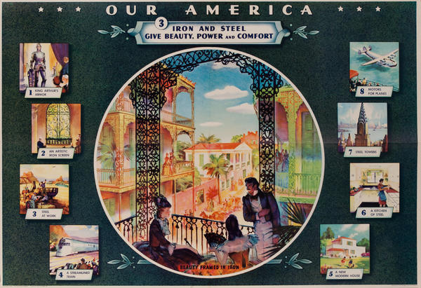 Our America Original Coke (Coca Cola) Educational Poster, Iron and Steel Give Beauty, Power and Comfort
