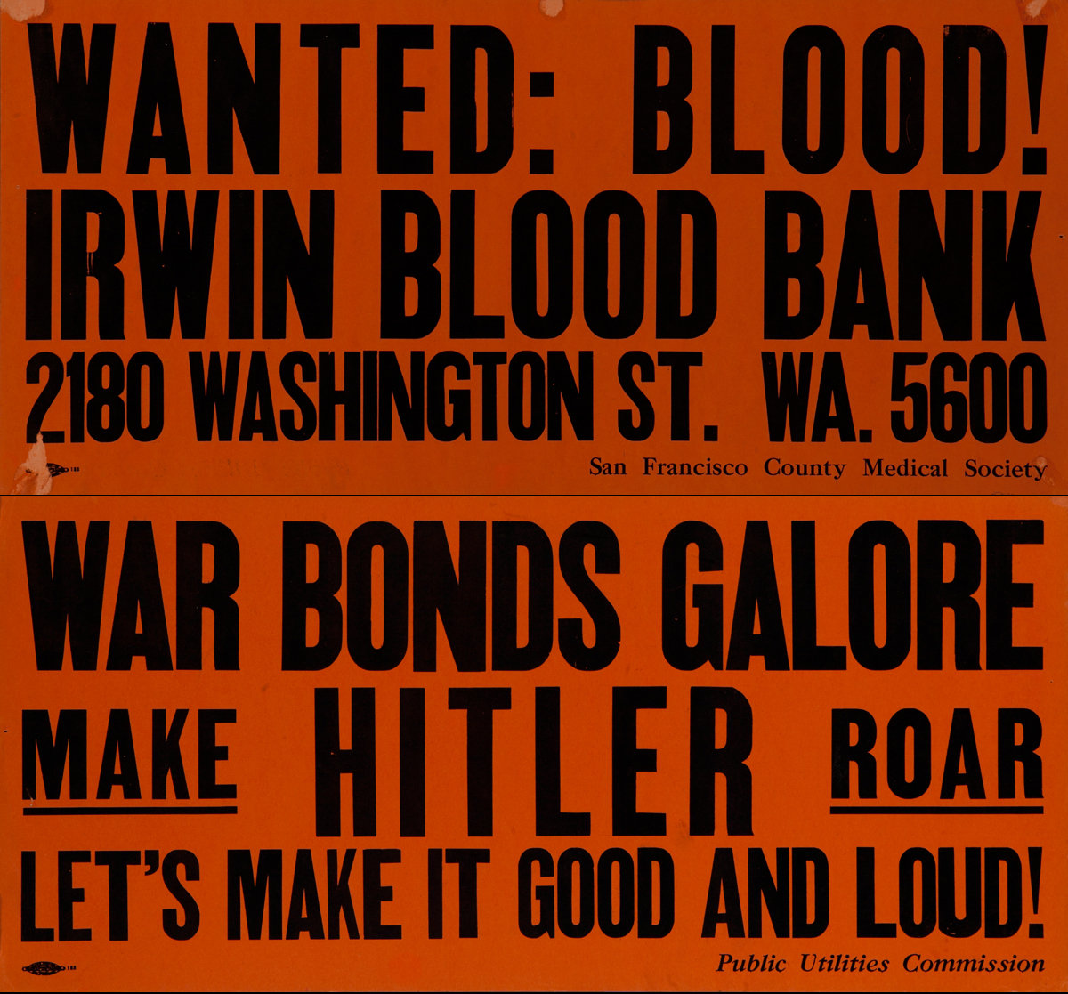 War Bond Galore Make Hitler Roar Let's Make it Good and Loud<br>2 Sided WWII Public Utilities Commision Poster