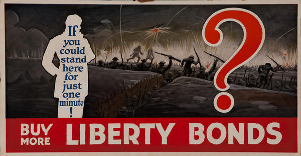 If you could stand here for just one minute! Buy More Liberty Bonds  WWI Trolly Cards