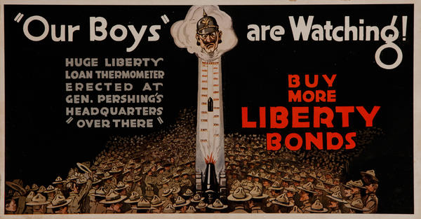 Our Boys are Watching! Buy More Libery Bonds, WWI Tralley Car Card