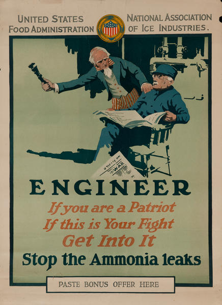 Engineer, If you are a Patriot, If this is your fight, Get into it, Stop the Ammonia Leaks WWI Poster