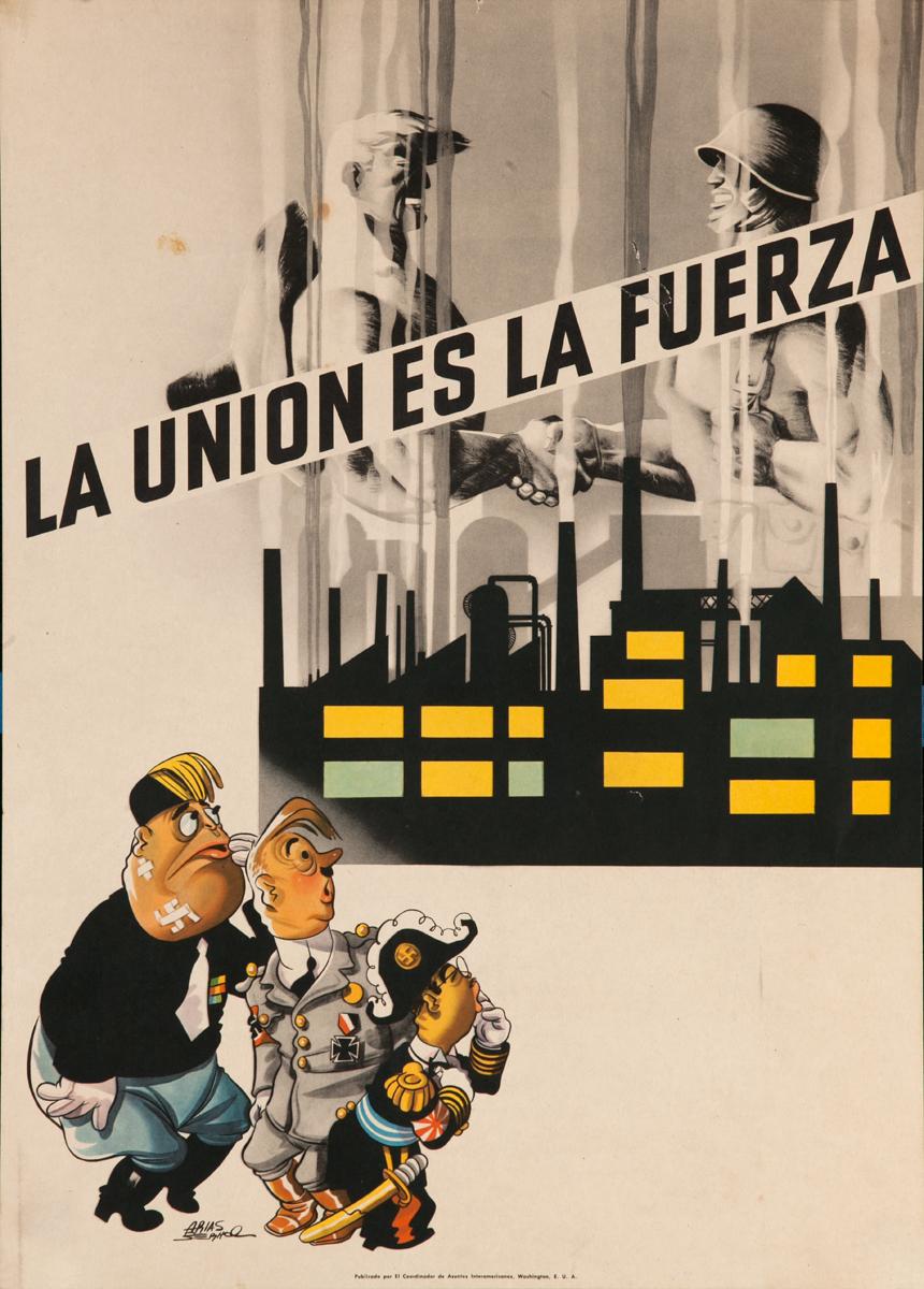 La Union Es La Fuerza, Union Is Strength,