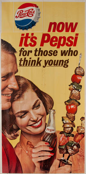 Now It's Pepsi for those who think young, Advertising Poster