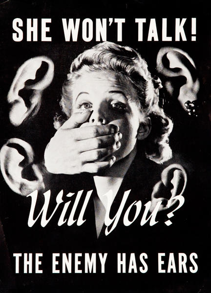 She Won't Talk, Will You?  The Enemy has Ears, WWII Poster