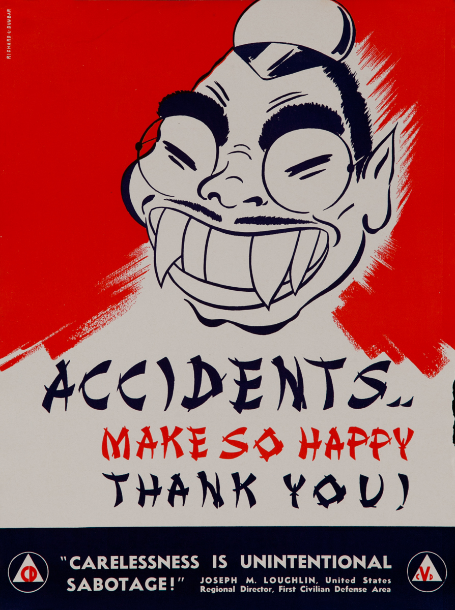 Accidents.. <br><br>Make so happy, Thank you! Carelessness is Unintentional Sabotage! WWII Civil Defense Poster
