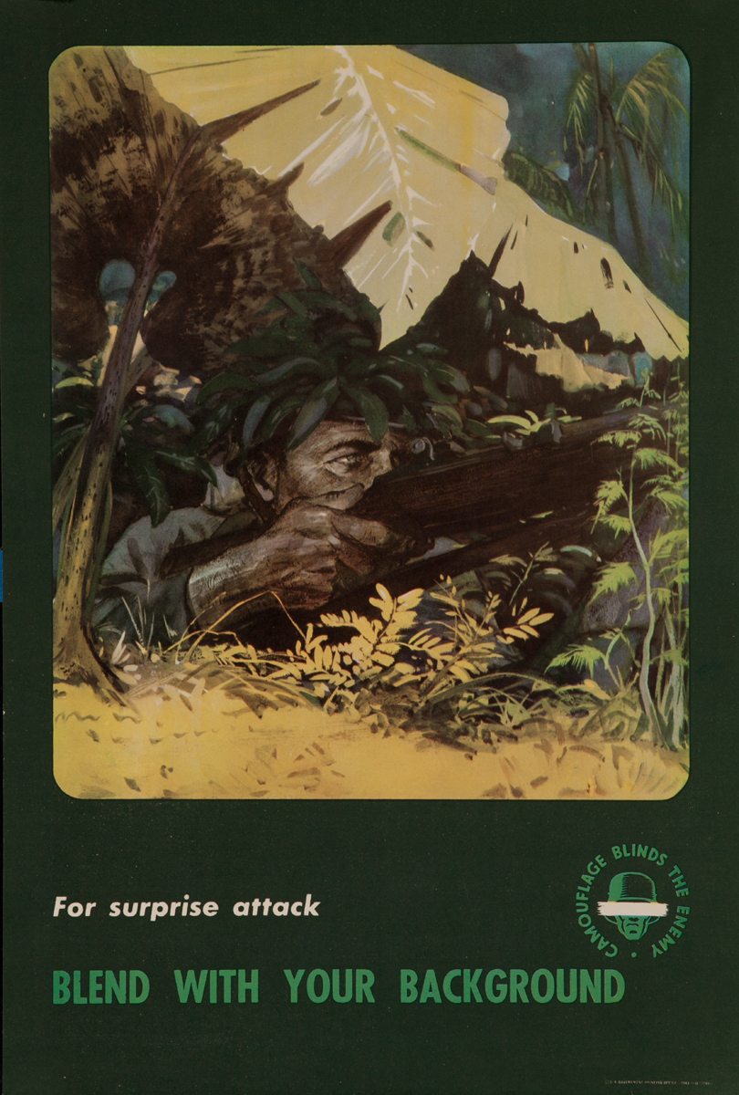 Camouflage Blinds the Enemy, For surprise attack, Blend with your background<br><br>WWII Training Poster