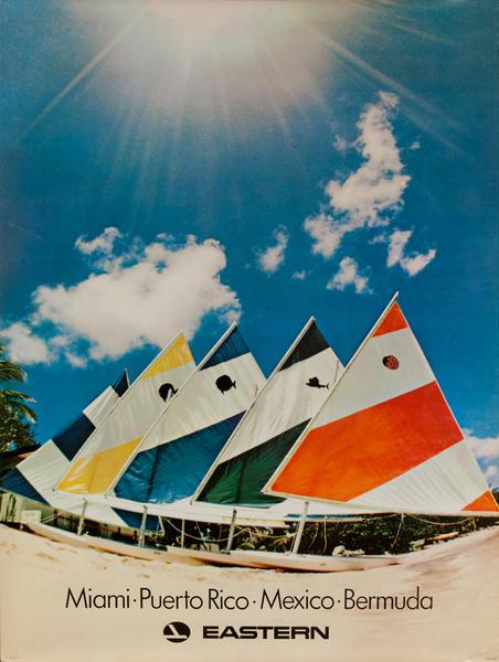 Eastern Airlines Travel Poster, Miami - Puerto Rico - Mexico - Bermuda Sailboats