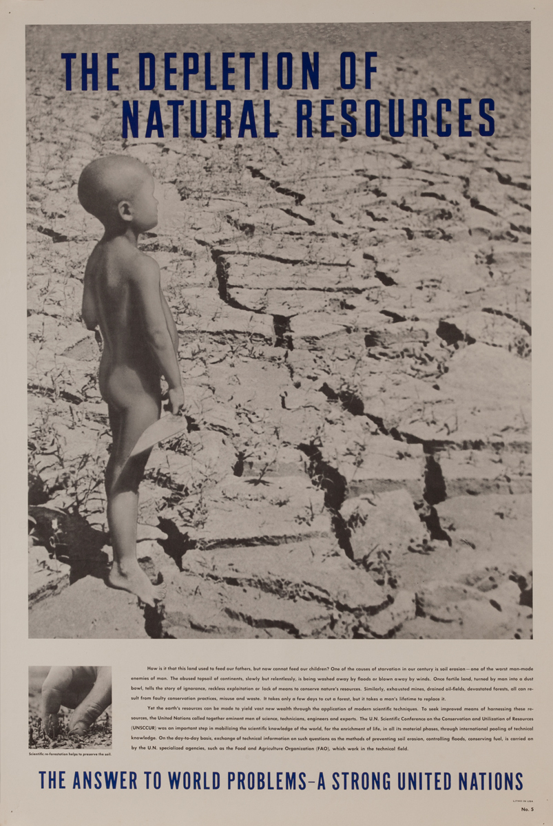 The Depletion of Natural Resources<br><br>No.5, The Answer to World Problems- A Strong United Nations