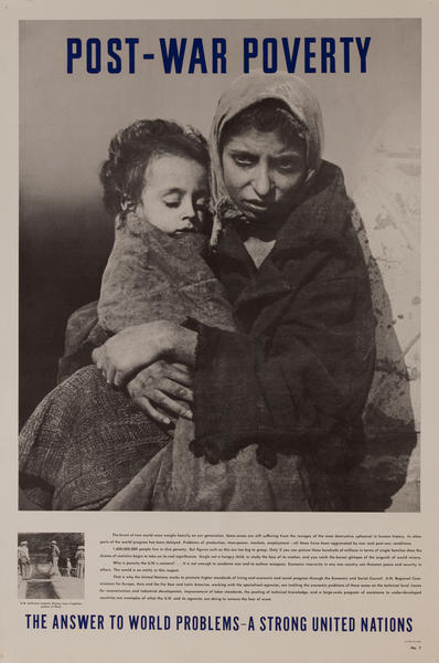 Post - War Poverty<br><br>No.7,The Answer to World Problems- A Strong United Nations