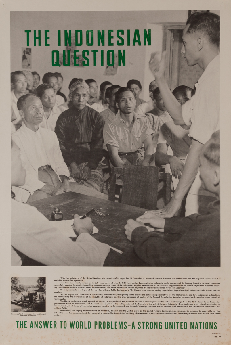 The Indonesian Question<br><br>No.10, The Answer to World Problems- A Strong United Nations