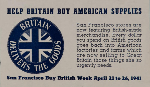 Help Britain Buy American Supplies, San Francisco Buy British Week WWII Label