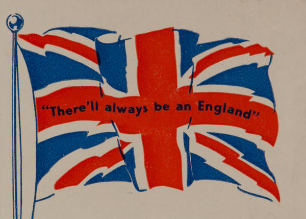 There'll always be an England,  Original WWII Label