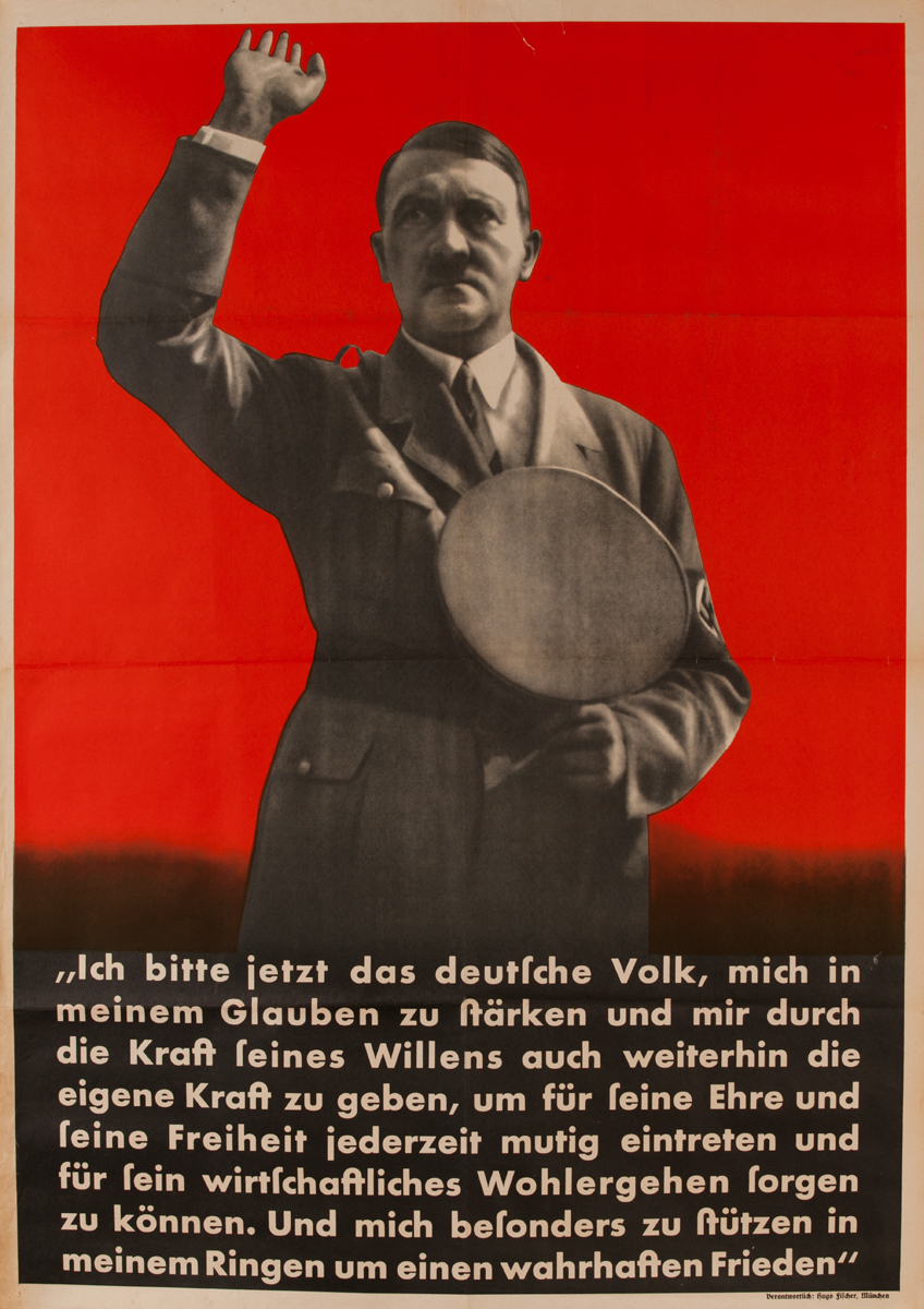 Ich bitte jetzt das deutsch Volk - I now call the German people<br><br>pre-WWII German Nazi Party Poster