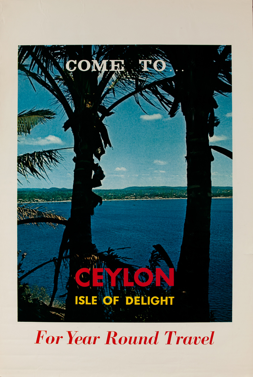 Come to Ceylon Isle of Delight For Year Round Travel
