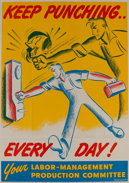 Keep Punching Every Day, Your Labor-Management Production Committee