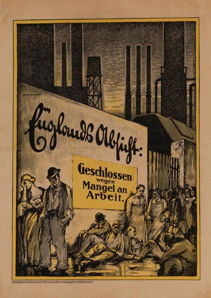 Geschlossen Wegen Mangel an Arbeit - Closed Due to Lack of Work<br>German World War I Poster
