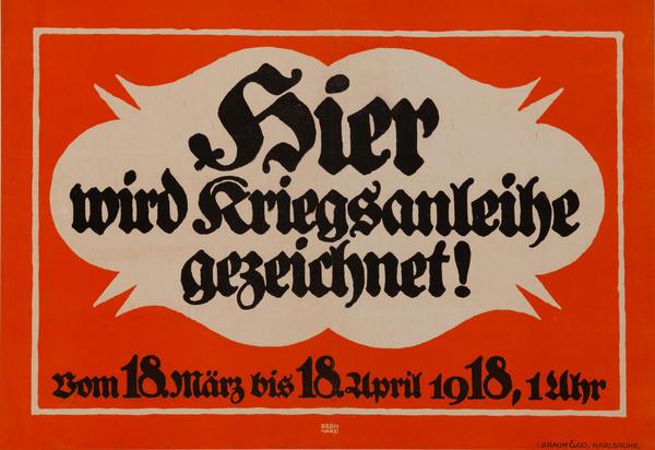 Hier Wird Kriegsanleihe Gezeichnet!<br>German World War I Poster