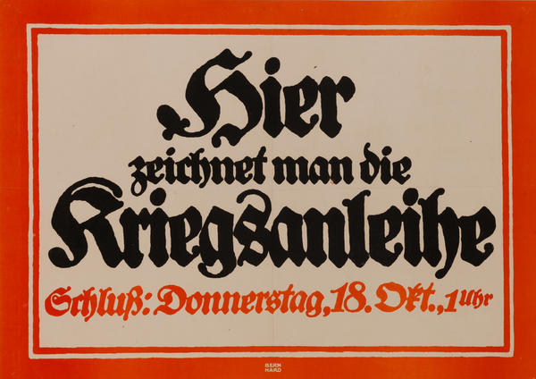 Hier zeichnet man die Kriegsanleihe<br>German World War I Bond Poster