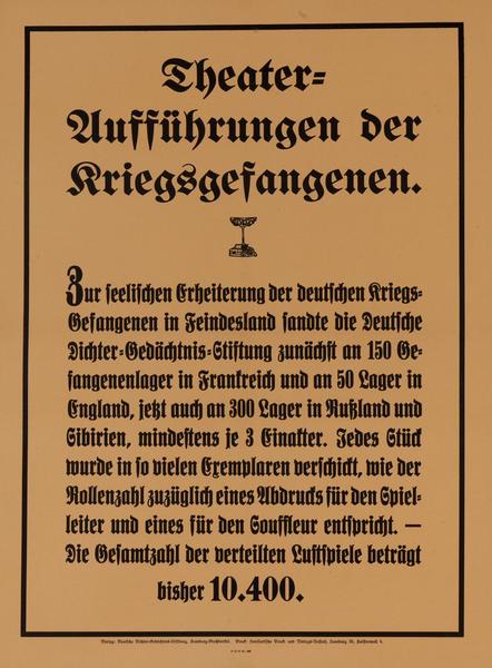Theater Uussührung der Kriegsgesangenen<br>German World War I Poster