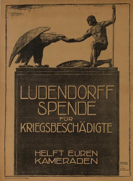 Ludendorff Spende für Kriegsbeschädigte<br>Helft Euren Kameraden<br>German World War I Poster