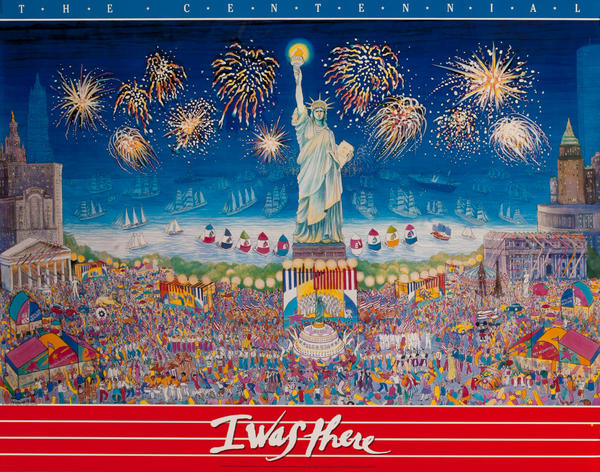 The Centennial - I Was There<br>Statur of Liberty Poster