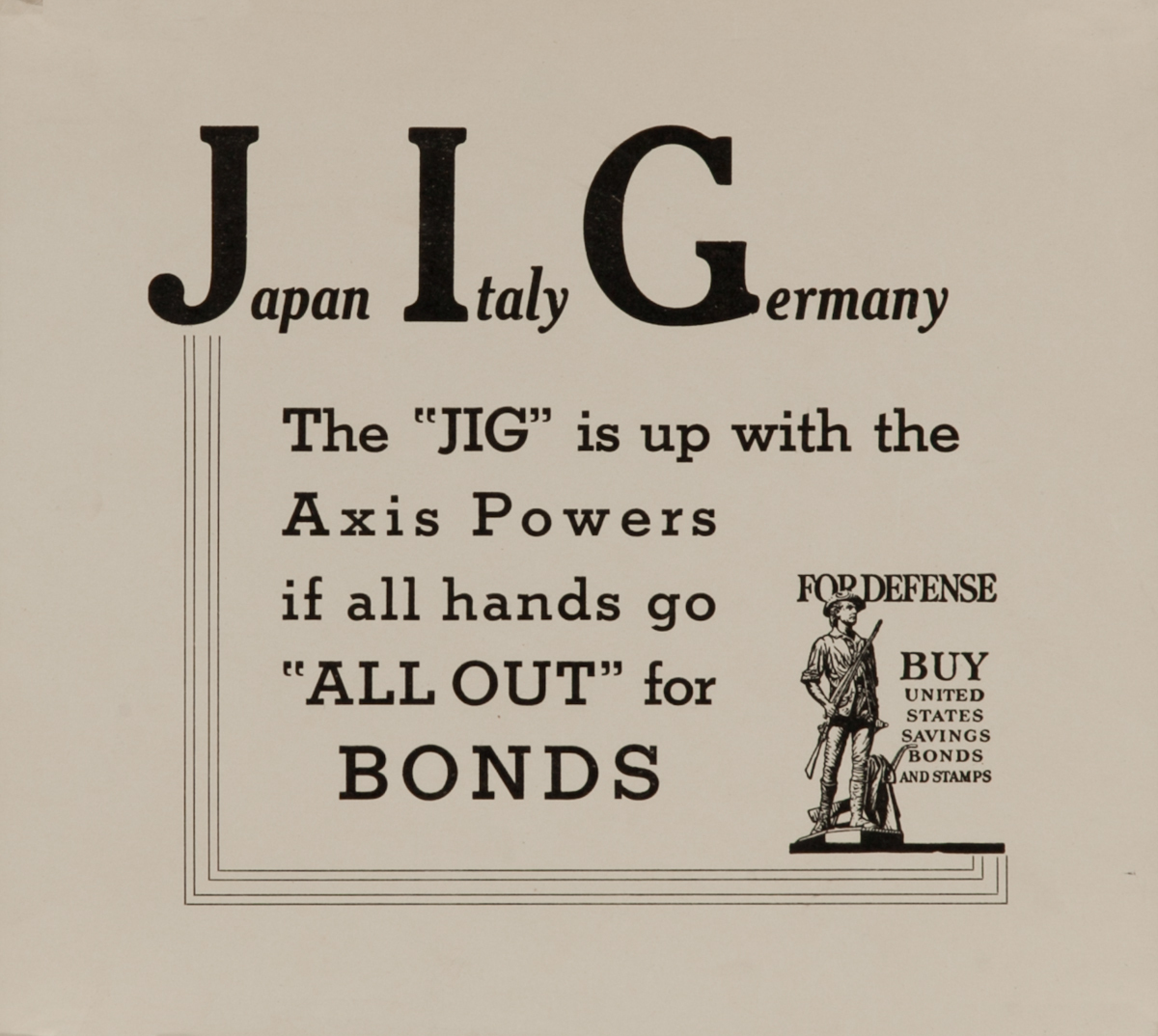 Japan Italy Germany The JIG is Up. <br>WWII United States Savings Bonds and Stamps