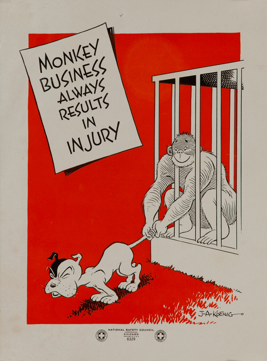 Monkey Business Always Results in Injury<br>WWII Safety Poster