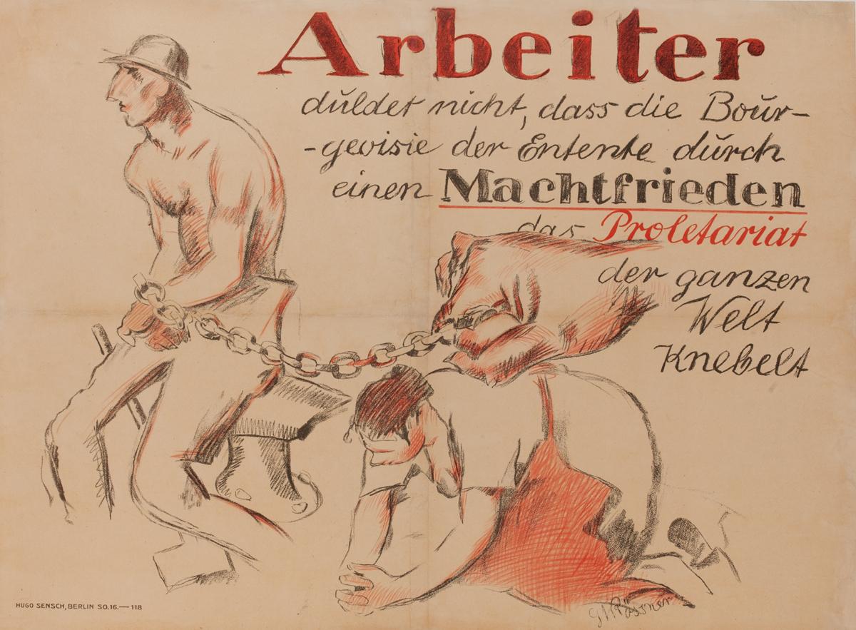 Arbeiter duldet nicht, dass die Bourgeoisie <br>German WWI Poster