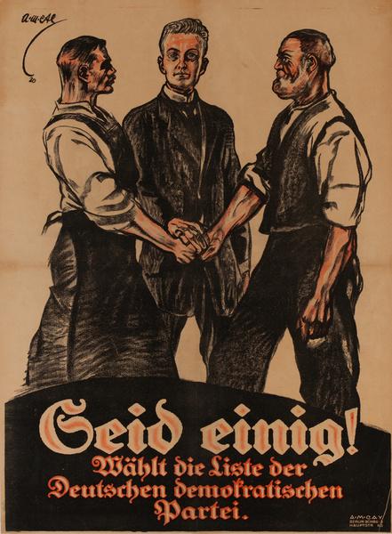 Geid einig! Wählt die Liste der Deutshcen Democratishen Partei<br>German post-WWI Political Poster