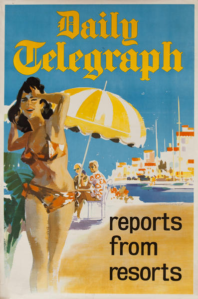 Daily Telegraph Reports From Resorts<br>British Newspaper Advertising Poster