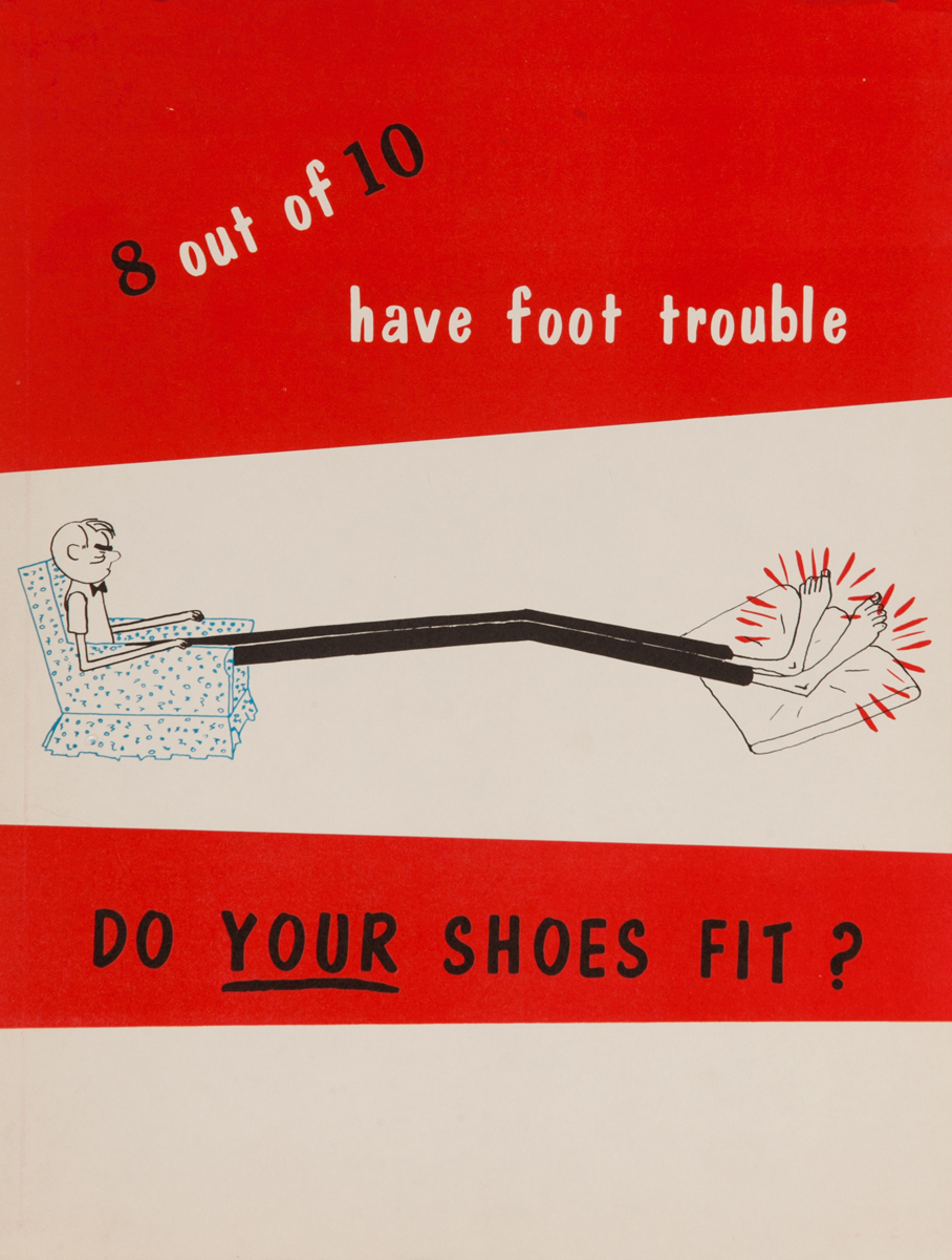8 out of 10 have foot trouble, Do your shoes fit? Health Poster