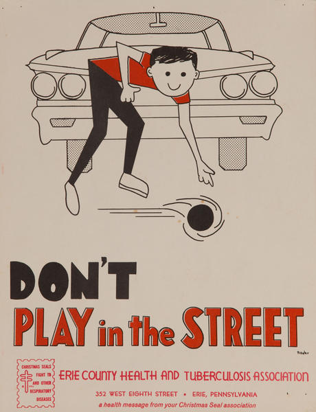Don't Play in the Streets<br>American Health Poster