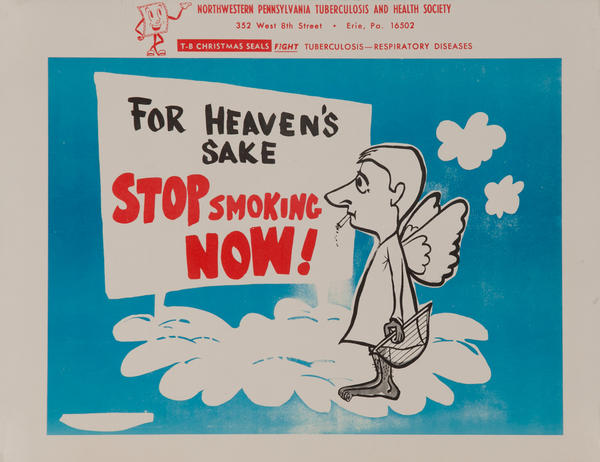 For Heaven's Sake Stop Smoking Now<br>American Health Poster