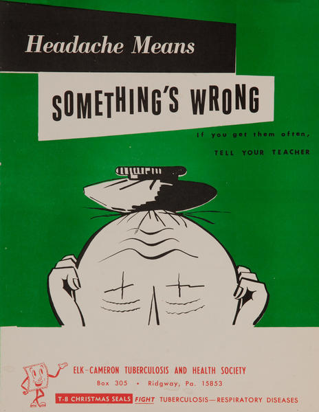 Headache Means Somethings Wrong<br>American Health Poster