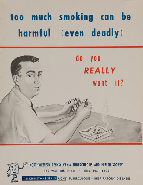too much smoking can be harmful (even deadly) - do you really want it?<br>American Health Poster