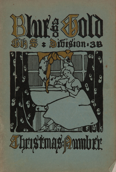 The Blue and Gold, Girls High School Student Magazine, Christmas Number