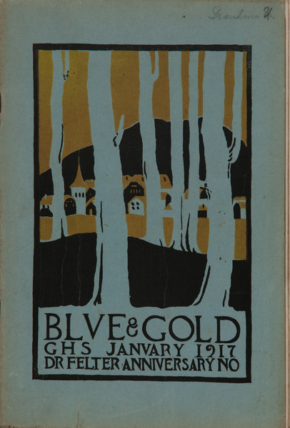 The Blue and Gold, Girls High School Student Magazine, January 1917