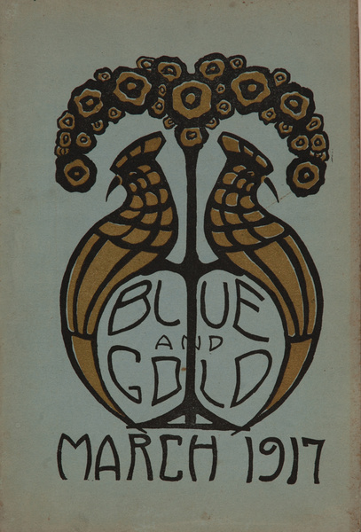The Blue and Gold, Girls High School Student Magazine, March 1917