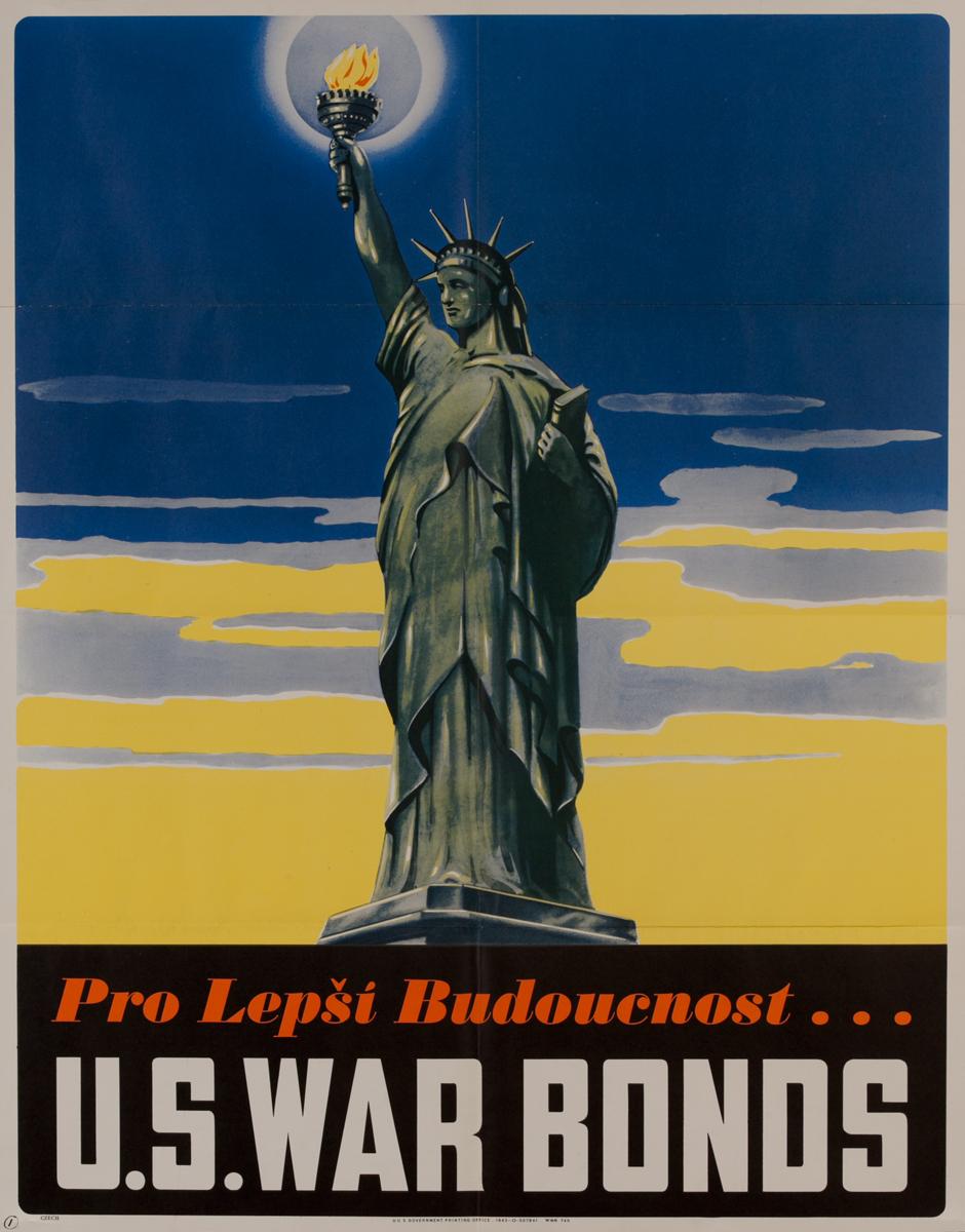 Pro Lepši Budoucnost(For a Better Tomorrow)<br>U.S. War Bonds Poster
