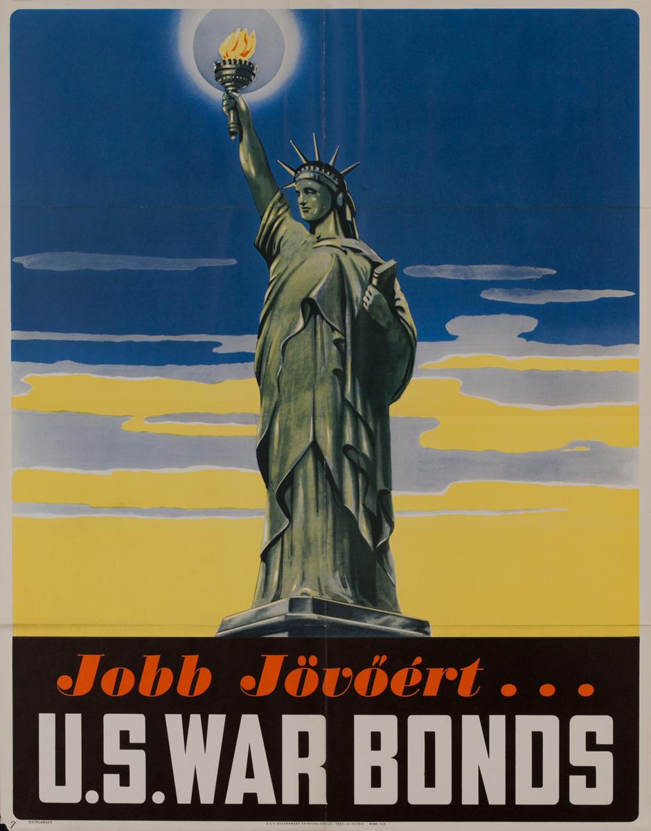 Jobb Jövöért (For a Better Tomorrow)<br>U.S. War Bonds Poster