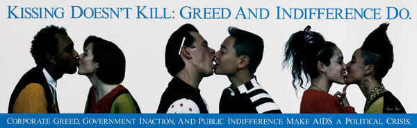 Kissing Doesn't Kill: Greed and Indifference Do.<br>Early Aids Health Poster