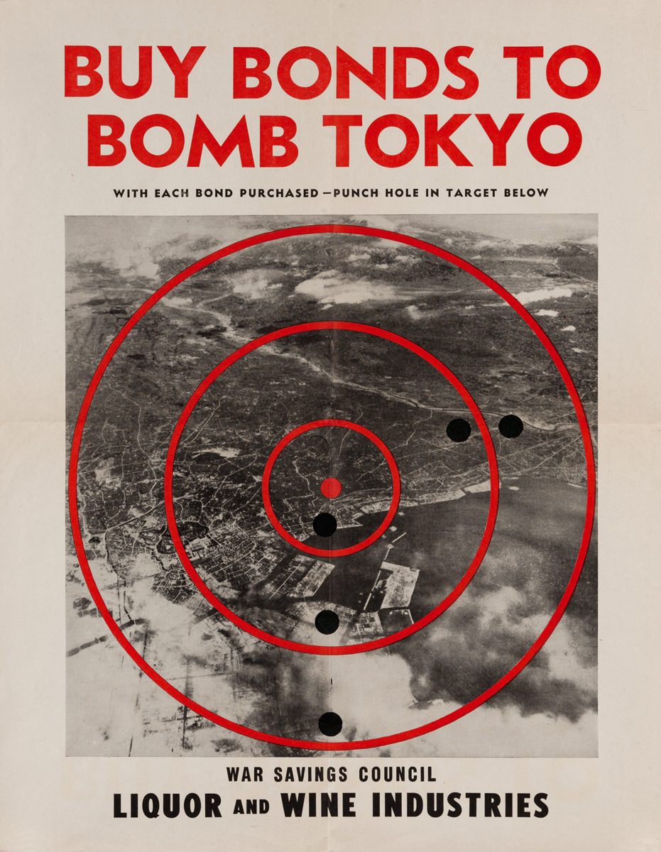 Buy Bonds to Bomb Tokyo, War Savings Council Liquor and Wine Industries WWII Poster