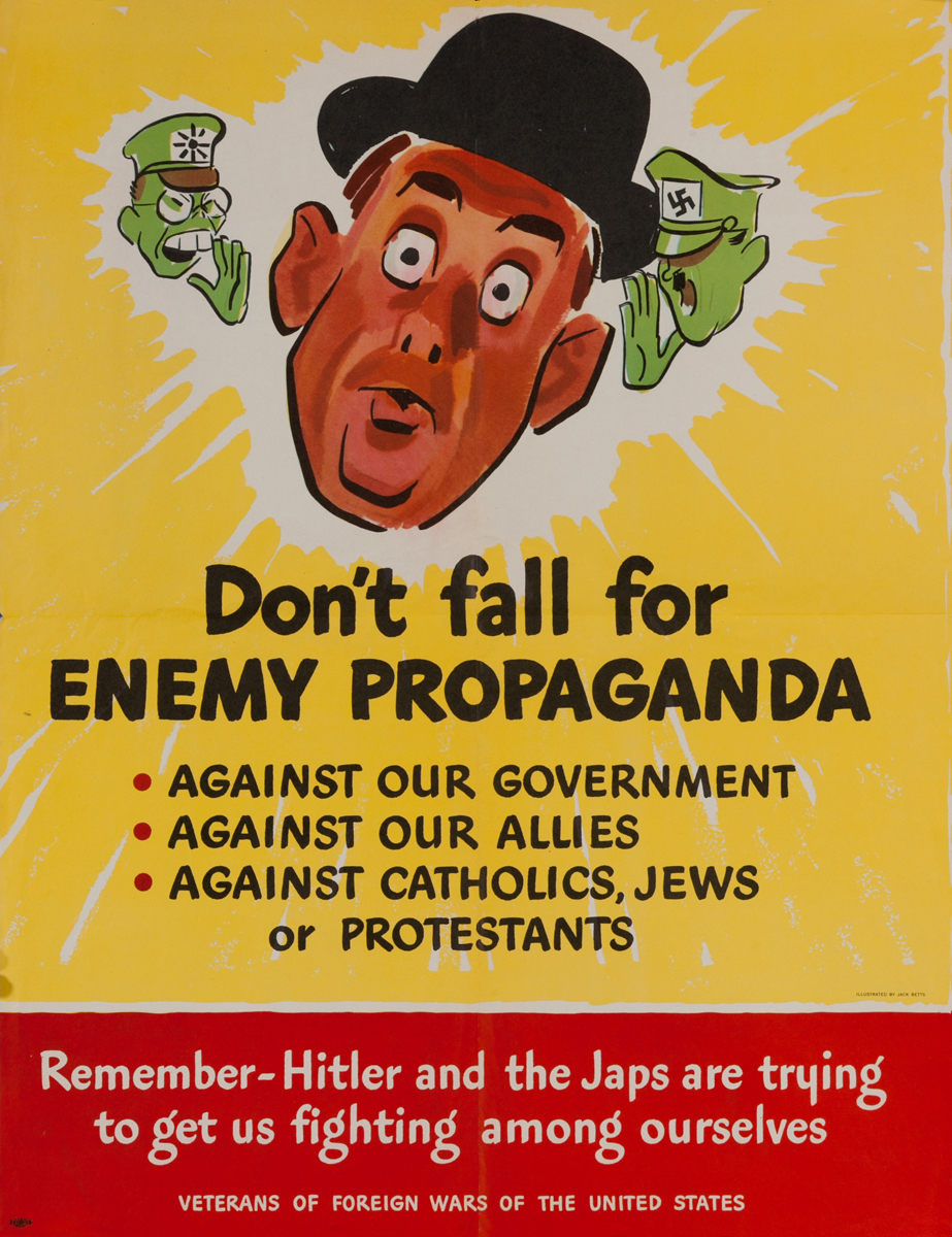 Don't Fall for Enemy Propaganda<br>Veterans of Foreign Wars of the United States WWII Poster