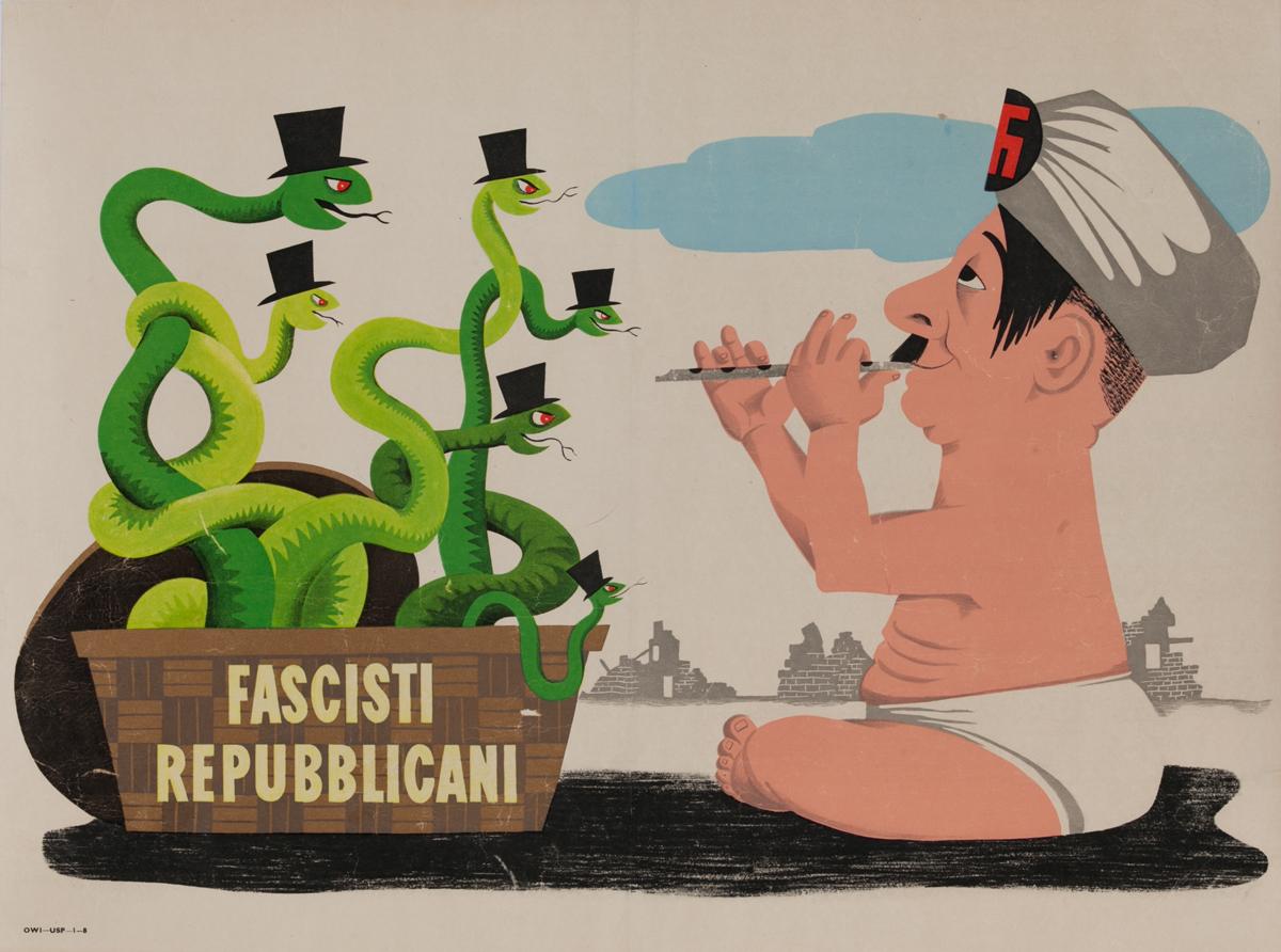 Fascisti Repubblicani - Fascist Republicans<br>WWII American Anti-Nazi Propaganda Poster