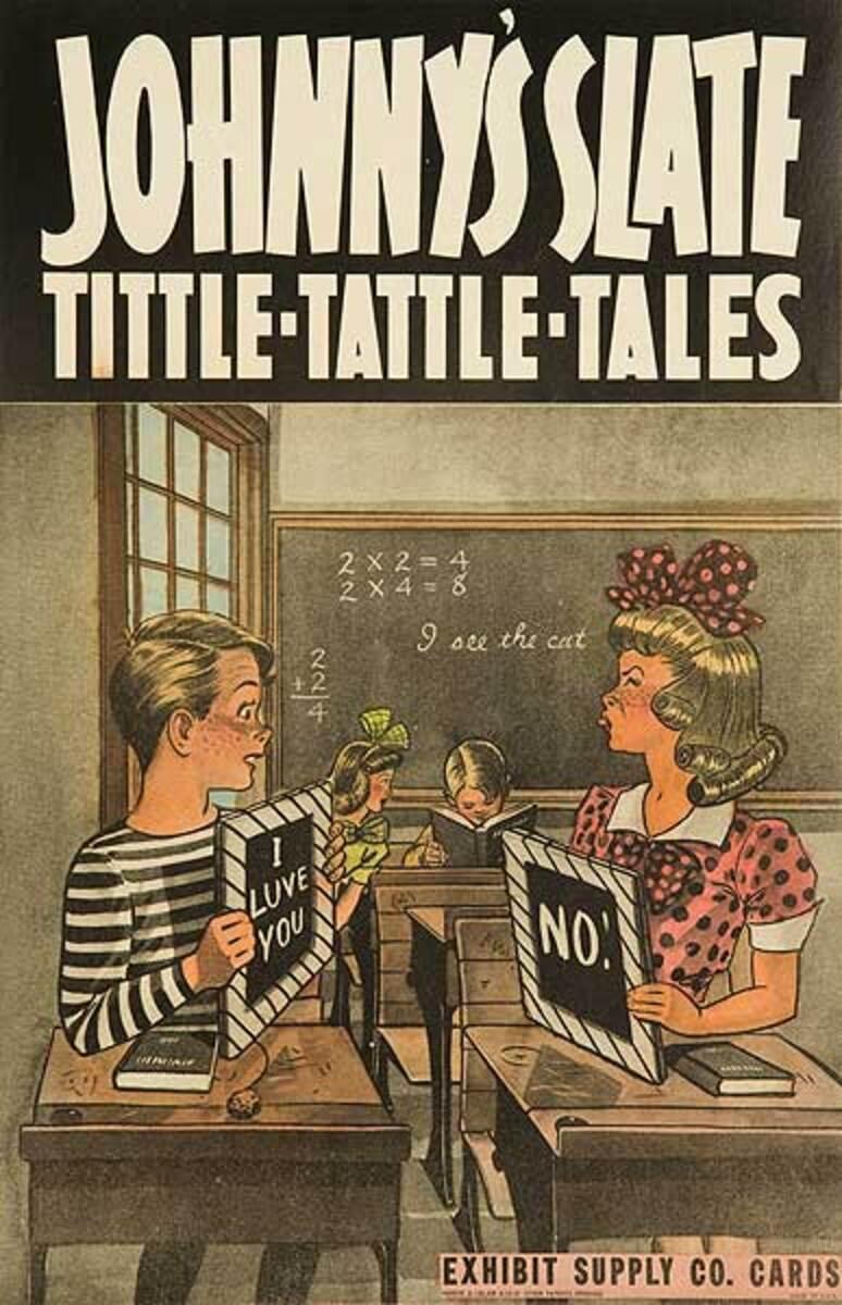Johnny's Slate tittle Tattle Tales  Original Carnival Display Poster