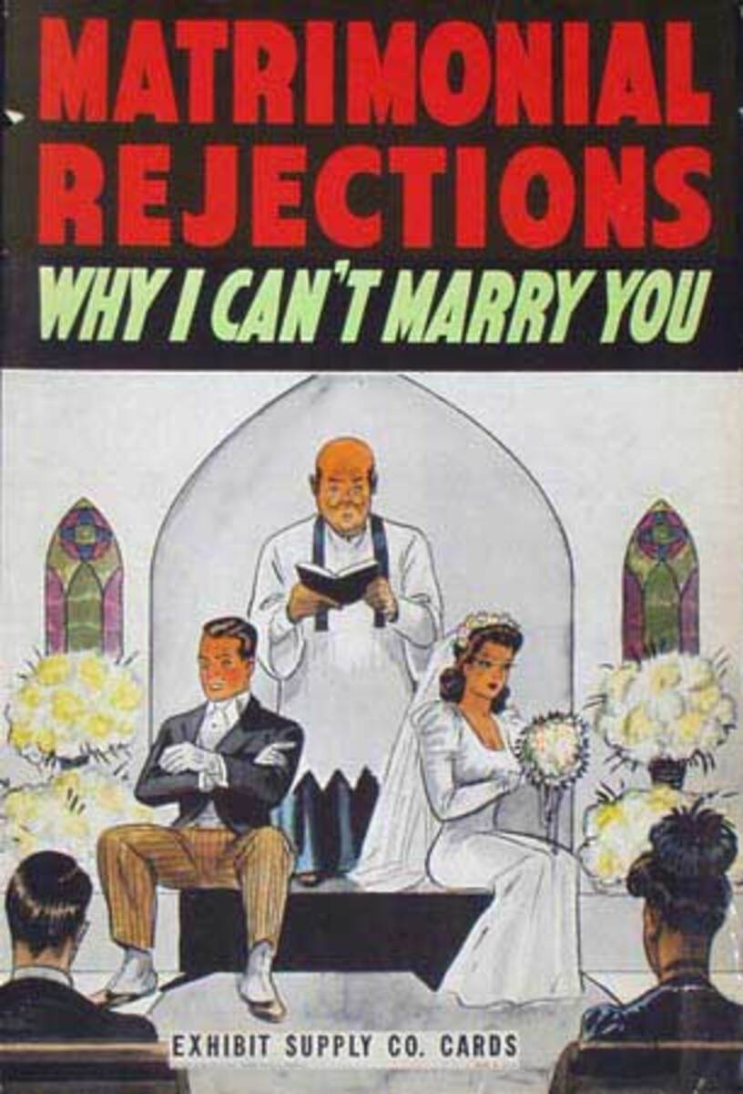 Matrimonial Rejections Why I Can't Marry You  Original Carnival Display Poster