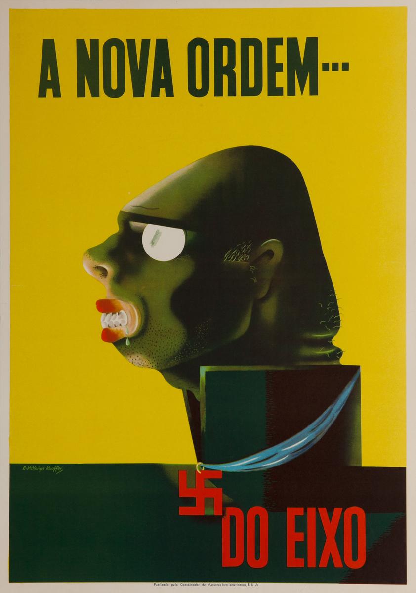 A Nova Ordem  -- Do Eixo(The New Order --- The Axis), Original WWII Poster