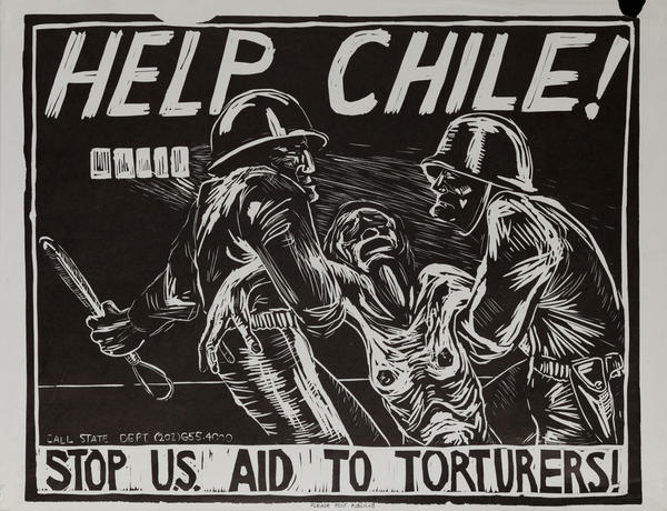Help Chile - Stop U.S. Aid to Torturers. Protest Poster